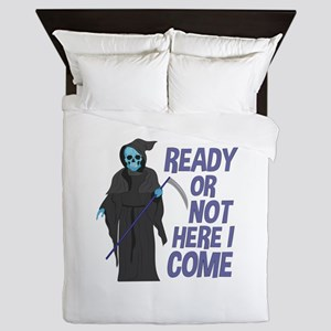 Ready Or Not Queen Duvet