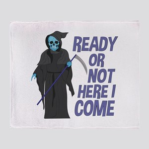 Ready Or Not Throw Blanket