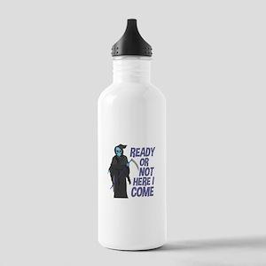 Ready Or Not Water Bottle