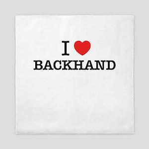 I Love BACKHAND Queen Duvet