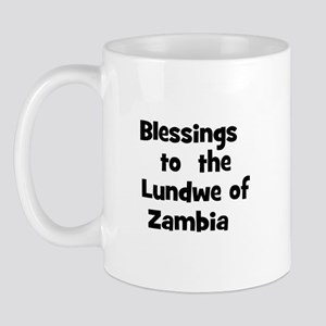 Blessings  to  the  Lundwe of Mug
