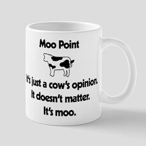Moo Point 11 oz Ceramic Mug