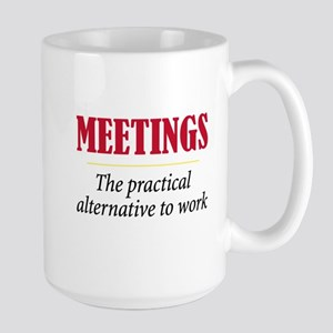 Meetings - Large Mug