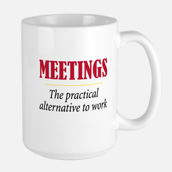 Meetings - Large Mug
