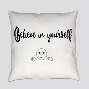 Believe In Yourself Text And Image Everyday Pillow