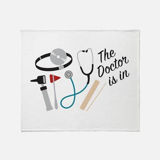 Doctor Is In Throw Blanket