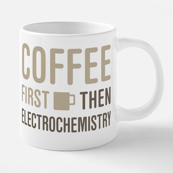 Coffee Then Electrochemistry Mugs