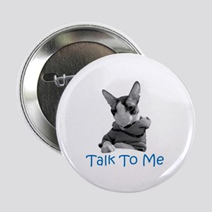 Talk to Me Button
