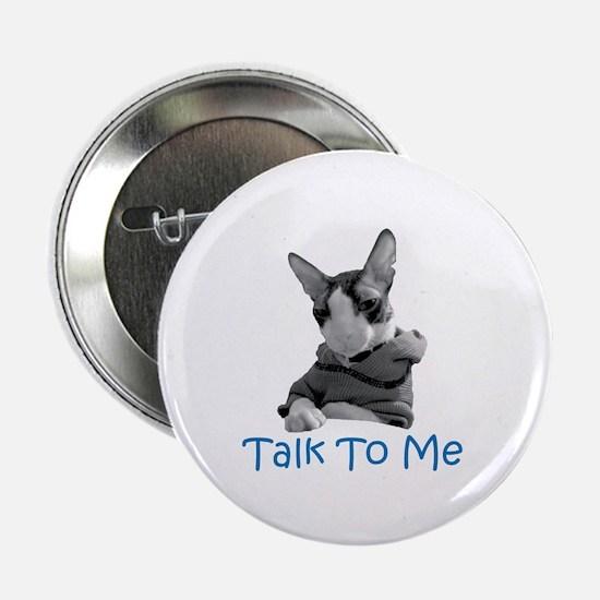 Talk to Me Button