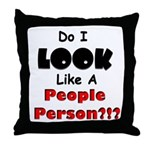 People Person Throw Pillow