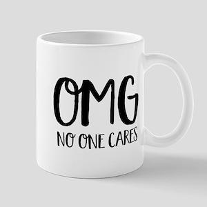 OMG No One Cares Mugs