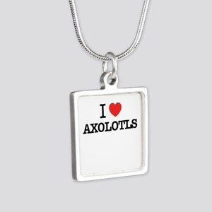 I Love AXOLOTLS Necklaces