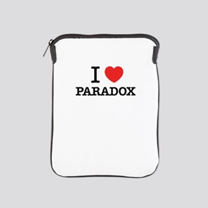I Love PARADOX iPad Sleeve