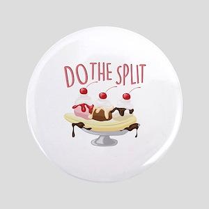 Do The Split Button