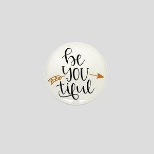 Beyoutiful : Be You tiful Mini Button