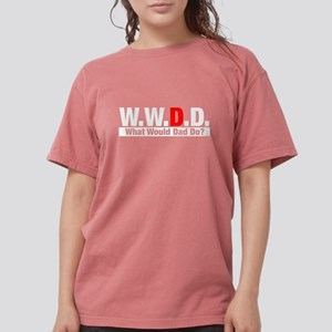 WWDD What Would Dad Do? Black T-Shirt