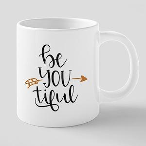 Beyoutiful : Be You tiful Mugs