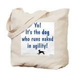 Dogs Run Naked Tote Bag