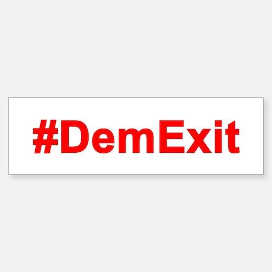 #demexit Anti Dnc Bumper Bumper Bumper Sticker