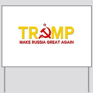 Trump Make Russia Great Again Yard Sign