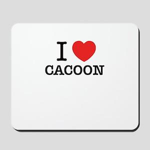 I Love CACOON Mousepad