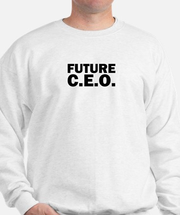 Future C.E.O. Sweatshirt