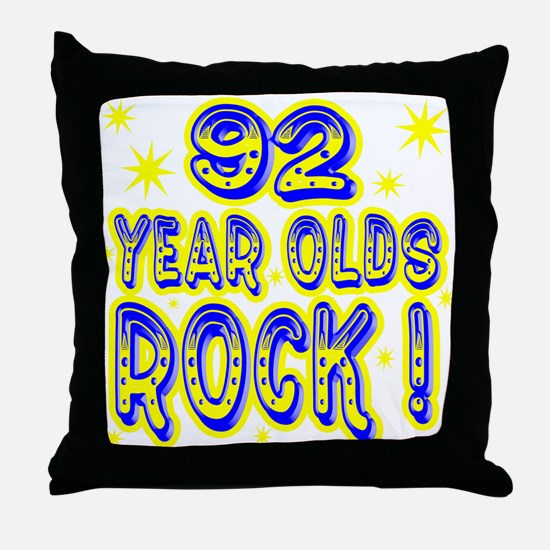 92 Year Olds Rock ! Throw Pillow