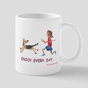 enjoy. every. day. 2 Mug