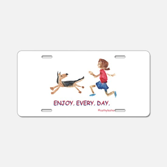 enjoy. every. day. 2 Aluminum License Plate