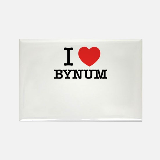 I Love BYNUM Magnets