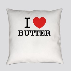 I Love BUTTER Everyday Pillow