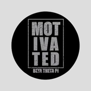 """Beta Theta Pi Motivated 3.5"""" Button"""