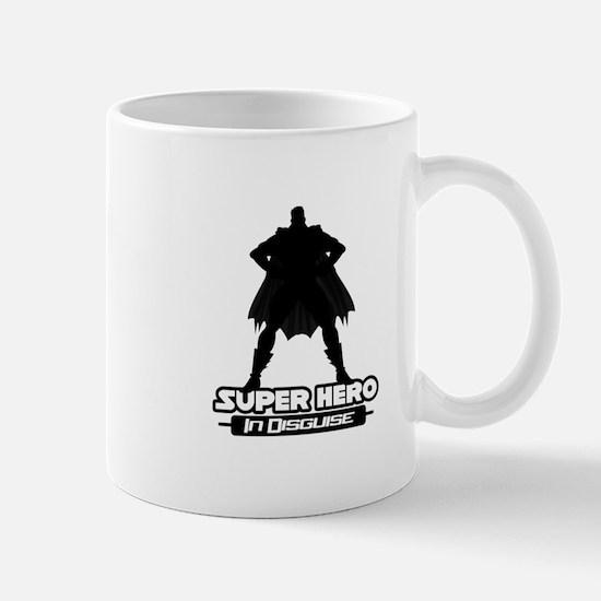 Super Hero In Disguise Mugs