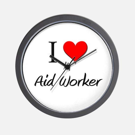 I Love My Aid Worker Wall Clock
