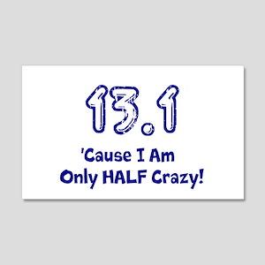 13.1 half crazy t-shirt Wall Decal