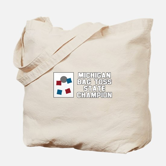 Michigan Bag Toss State Champ Tote Bag