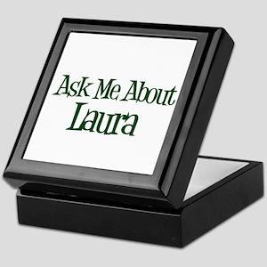 Ask Me About Laura Keepsake Box