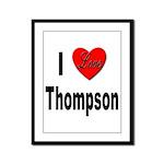 I Love Thompson Framed Panel Print