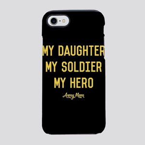 U.S. Army My Daughter My Sol iPhone 8/7 Tough Case