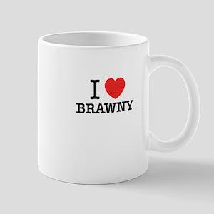 I Love BRAWNY Mugs