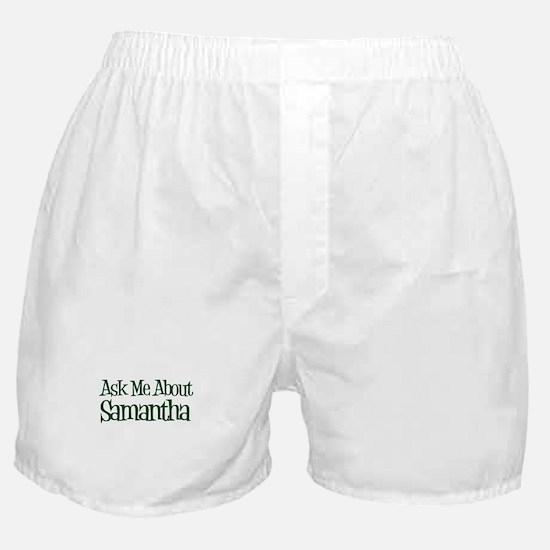 Ask Me About Samantha Boxer Shorts