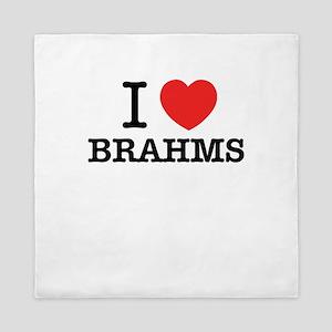 I Love BRAHMS Queen Duvet