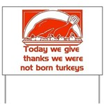 Thanksgiving Humor Blessing Yard Sign