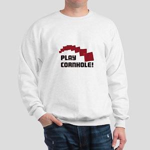 Play Cornhole! Sweatshirt