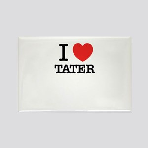 I Love TATER Magnets