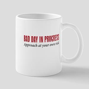 Bad Day -  Mug