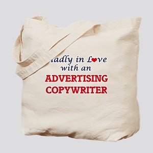 Madly in love with an Advertising Copywri Tote Bag