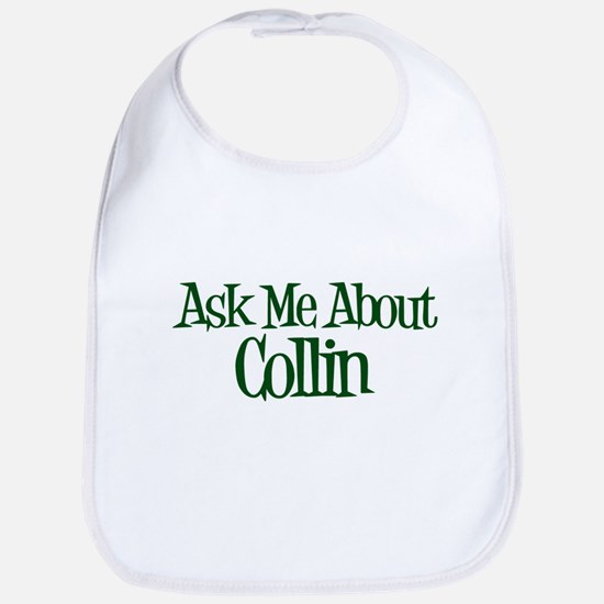 Ask Me About Collin Bib