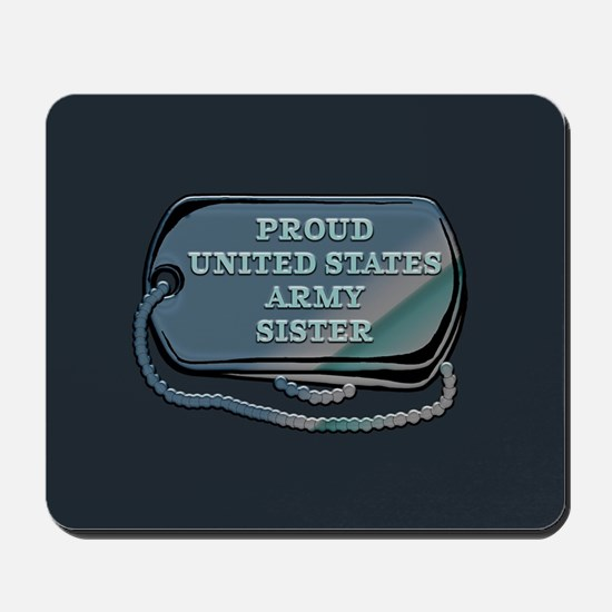 Proud United States Army Sister Mousepad