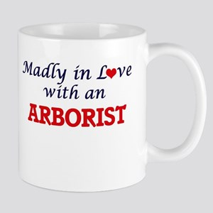 Madly in love with an Arborist Mugs
